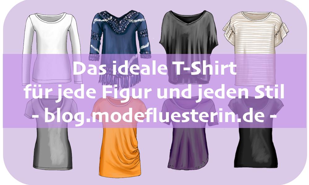 das ideale T-Shirt für jede Figur und jeden Stil - Modeflüsterin