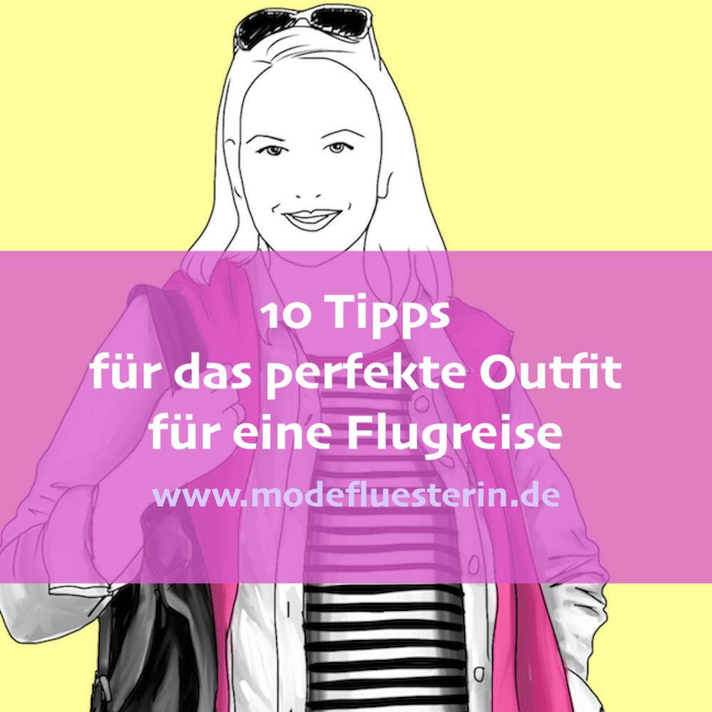 perfekte Outfit für eine Flugreise - 10 Tipps für das perfekte Reise-Outfit