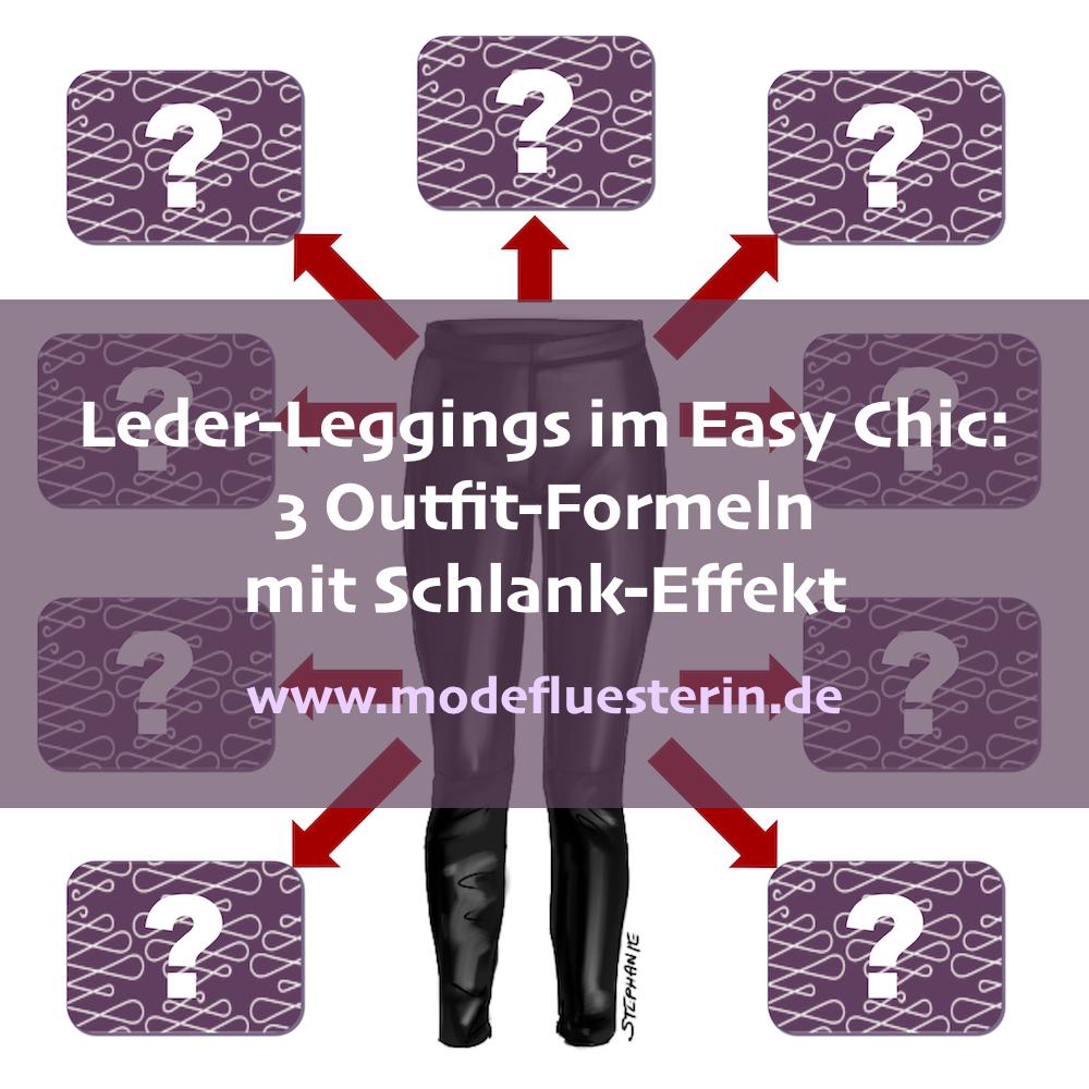 Lederleggings kombinieren im Easy Chic - 3 Outfit-Formeln - Modeflüsterin, Mode, Stil und Wellbeing für starke Frauen über 40