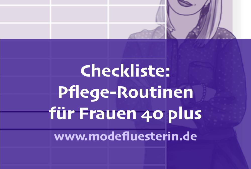 Checkliste: Pflege-Routinen für Frauen 40 plus