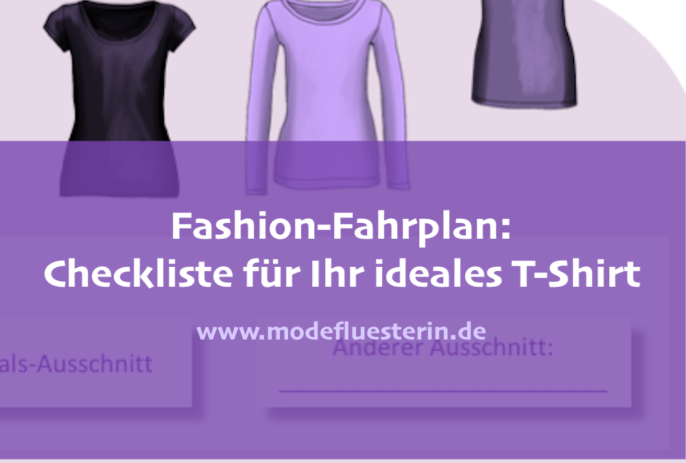 "Fashion-Fahrplan: Checkliste ""Mein ideales T-Shirt"" zum Download"
