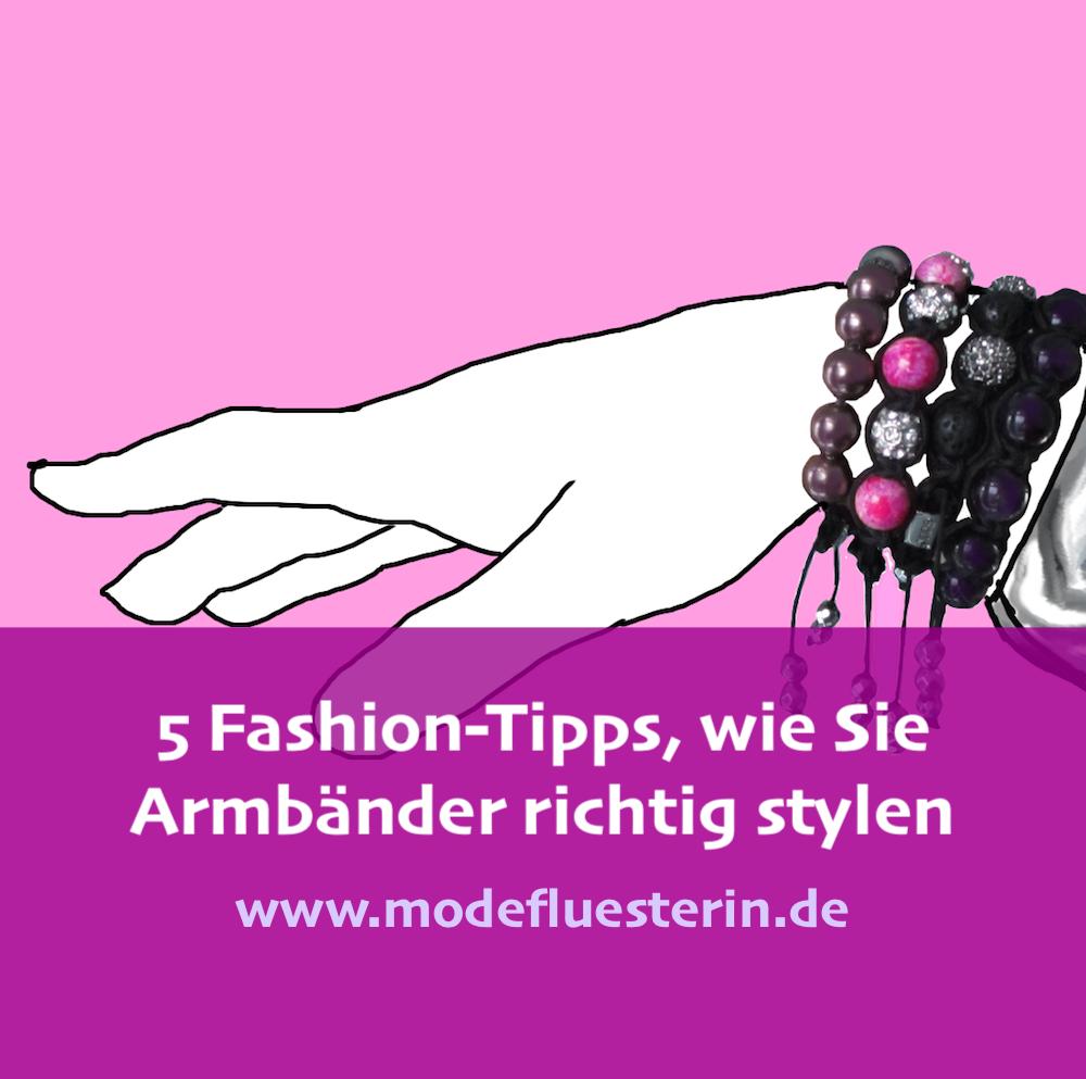 Armbänder richtig stylen