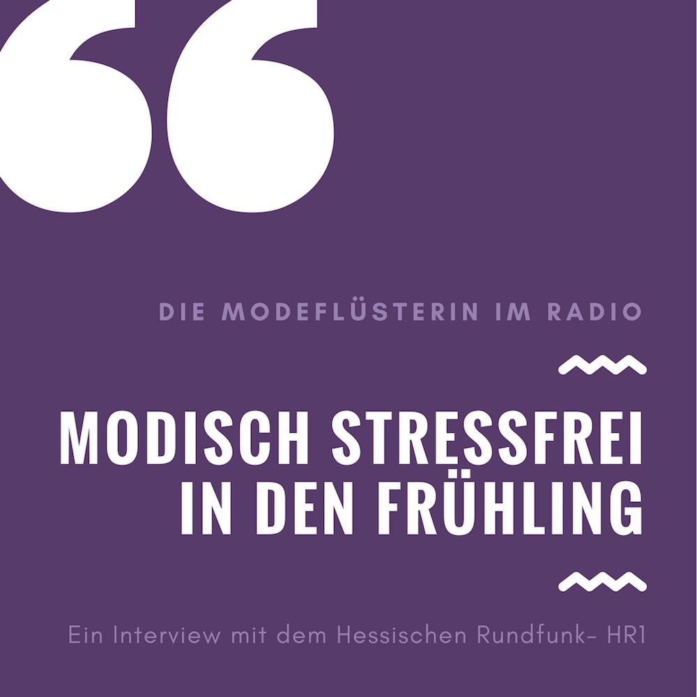 Modeflüsterin im Radio-Interview über den stressfreien modischen Übergang in den Frühling