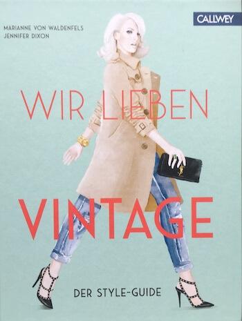 """Vintahe richtig stylen und einkaufen: Das Buch """"Wir lieben Vintage"""" hilft dabei."""