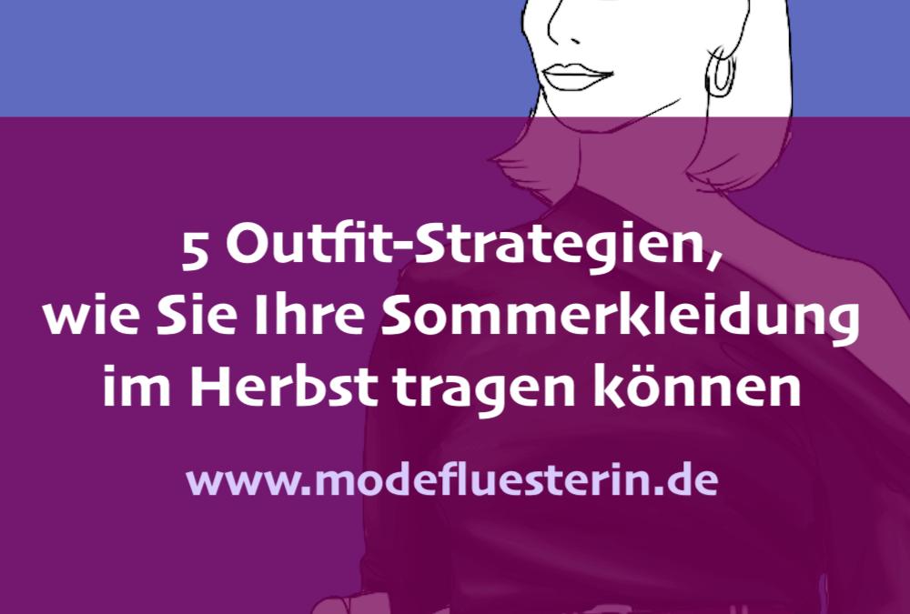 Wie Sie Sommerkleidung im Herbst tragen – 5 Outfit-Strategien
