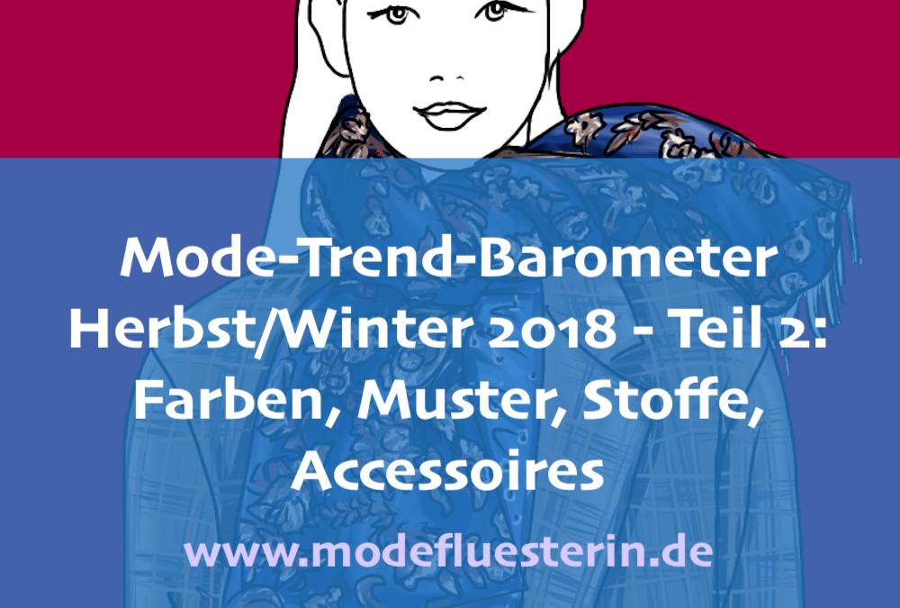 Modetrends Herbst/Winter 2018 für Frauen über 40: Teil 2 – Farben, Muster, Stoffe und Accessoires
