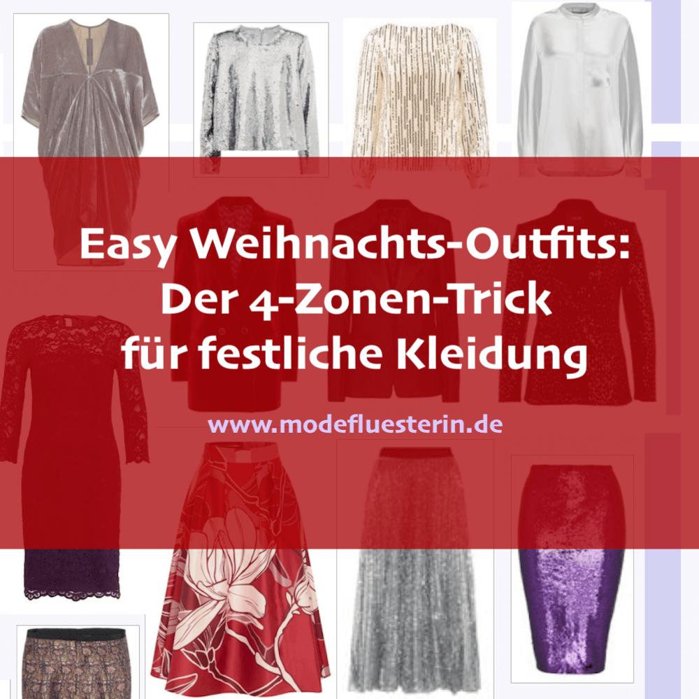Weihnachtsoutfits im Easy Chic kombinieren leicht gemacht: mit dem 4-Zonen-Trick der Modeflüsterin