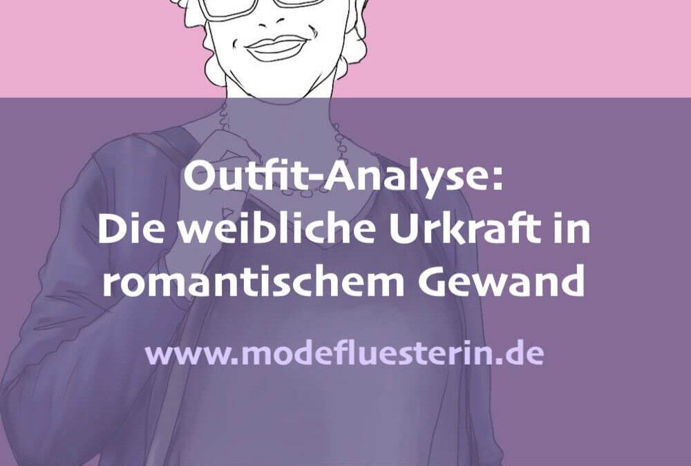 Outfit-Analyse: Weibliche Urkraft im romantischen Gewand