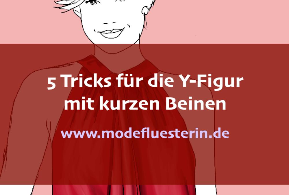 5 Tricks für die Y-Figur mit kurzen Beinen oder V-Figur