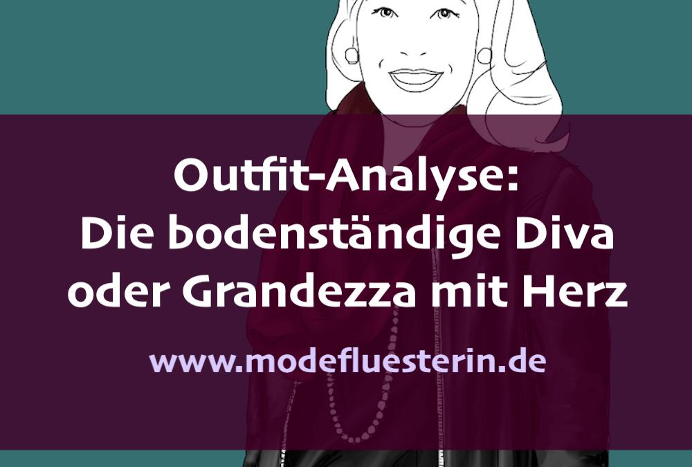 Outfit-Analyse: Die bodenständige Diva oder Grandezza mit Herz