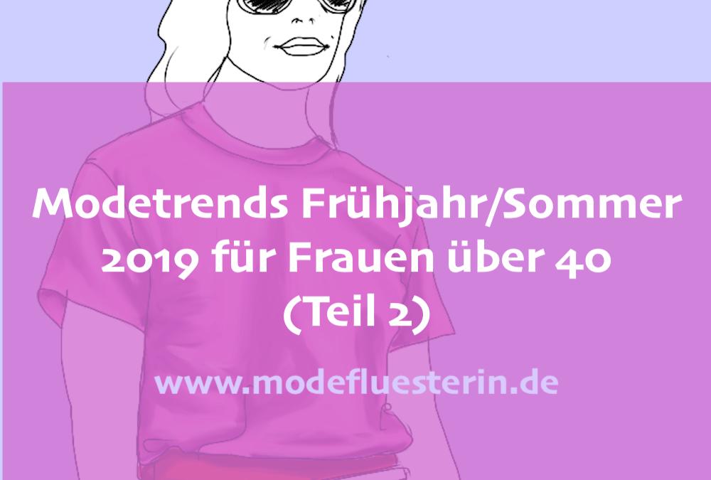 Mode-Trends Frühling/Sommer 2019 für Frauen über 40 – Teil 2: Farben, Muster, Materialien