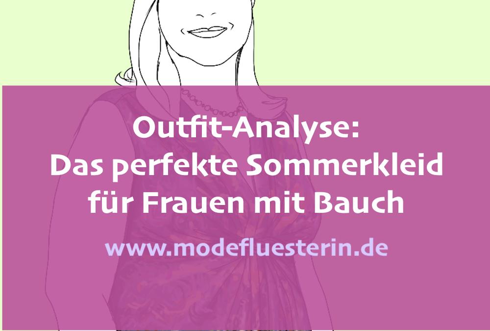 Outfit-Analyse: Das perfekte Sommerkleid für den O-Figurtyp und für alle Frauen mit Bauch