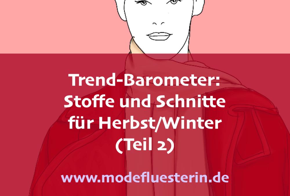 Das Modeflüsterin-Trend-Barometer Herbst/Winter 2019 für Frauen über 40 – Teil 2: Stoffe und Schnitte