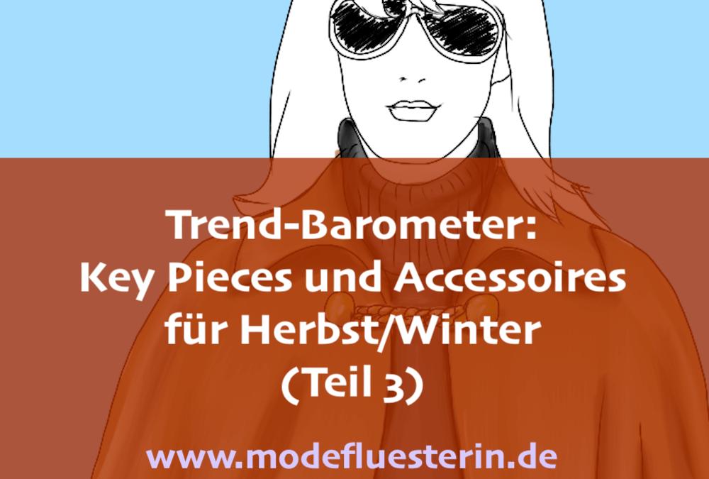 Das Modeflüsterin-Trend-Barometer Herbst/Winter 2019 für Frauen über 40 – Teil 3: Key Pieces und Accessoires