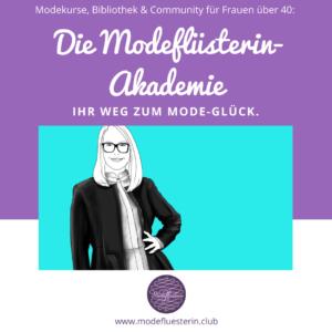 Modeflüsterin-Akademie - Modewissen vom Feinsten für Frauen über 40