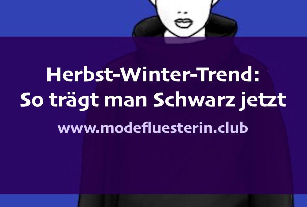 Schwarz im Herbst-Winter-Trend: So trägt man Schwarz jetzt