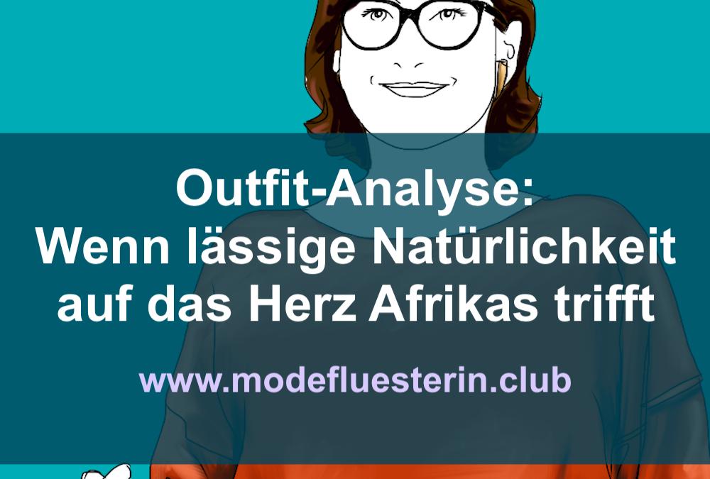 Outfit-Analyse: Wenn ein lässiger Stiltyp auf das Herz Afrikas trifft