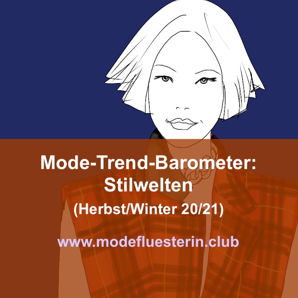 Modetrends für Herbst und Winter 20/21 - Stilwelten (Teil 1)