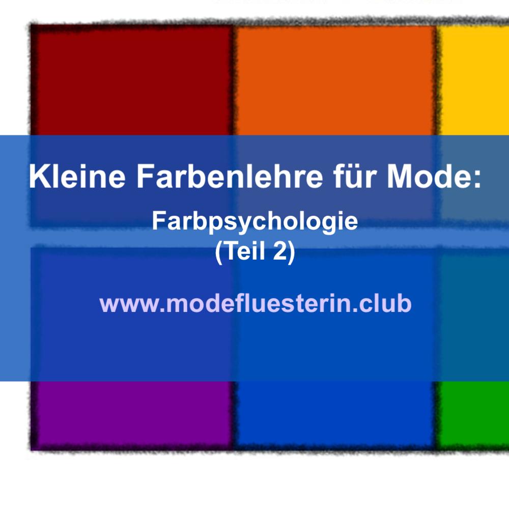 Farbenlehre für Mode - Teil 2: Farbpsychologie