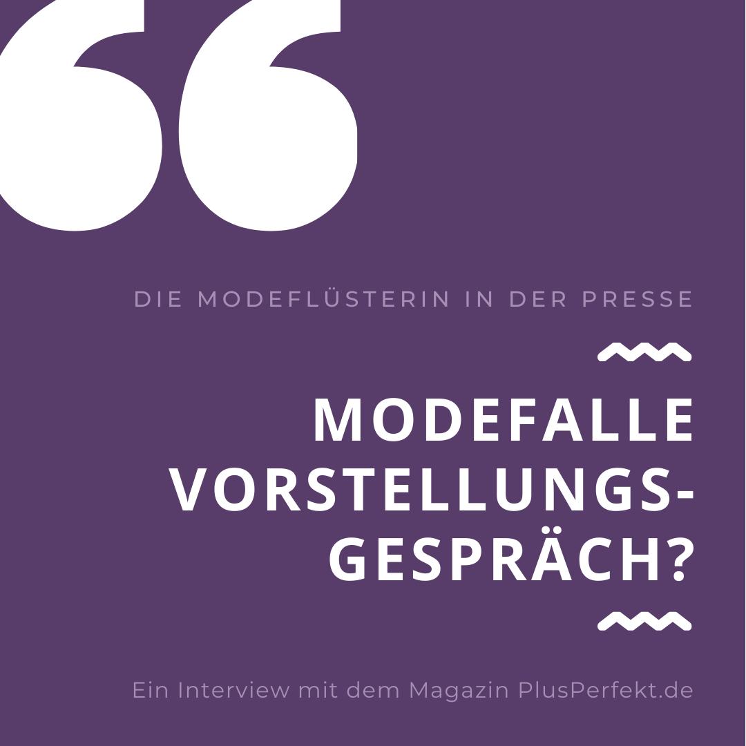 Modefalle Vorstellungsgespräch - ein Interview mit der Modeflüsterin