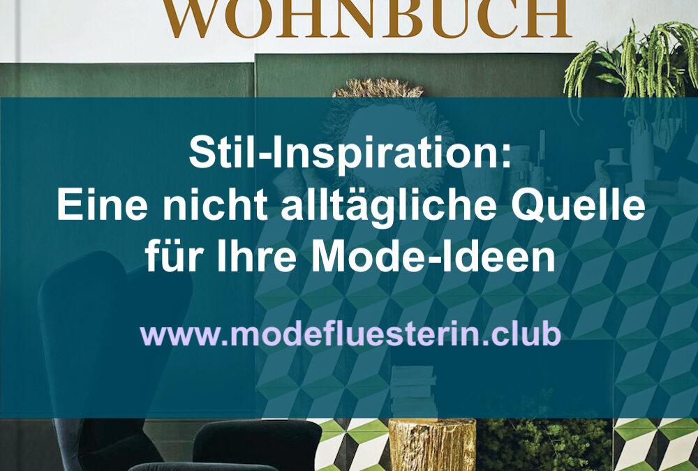 Stil-Inspiration: Eine nicht alltägliche Quelle für Ihre Mode-Ideen*