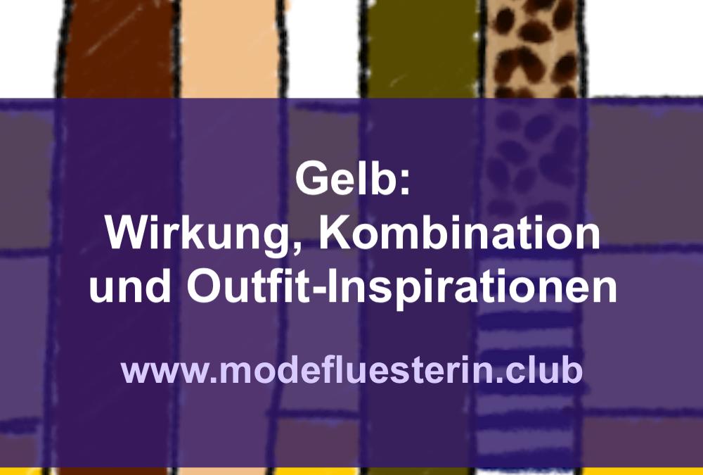 Modefarbe Gelb: Wie Sie Gelb kombinieren – mit Outfit-Inspirationen