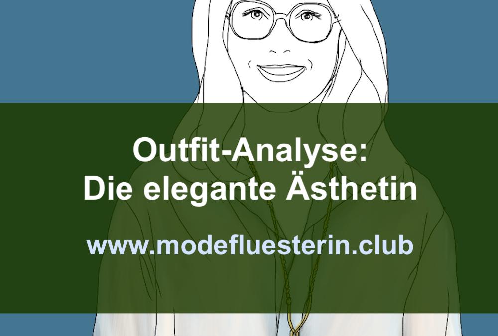 Outfit-Analyse: Die elegante Ästhetin auf der Spur ihrer sanften Seite
