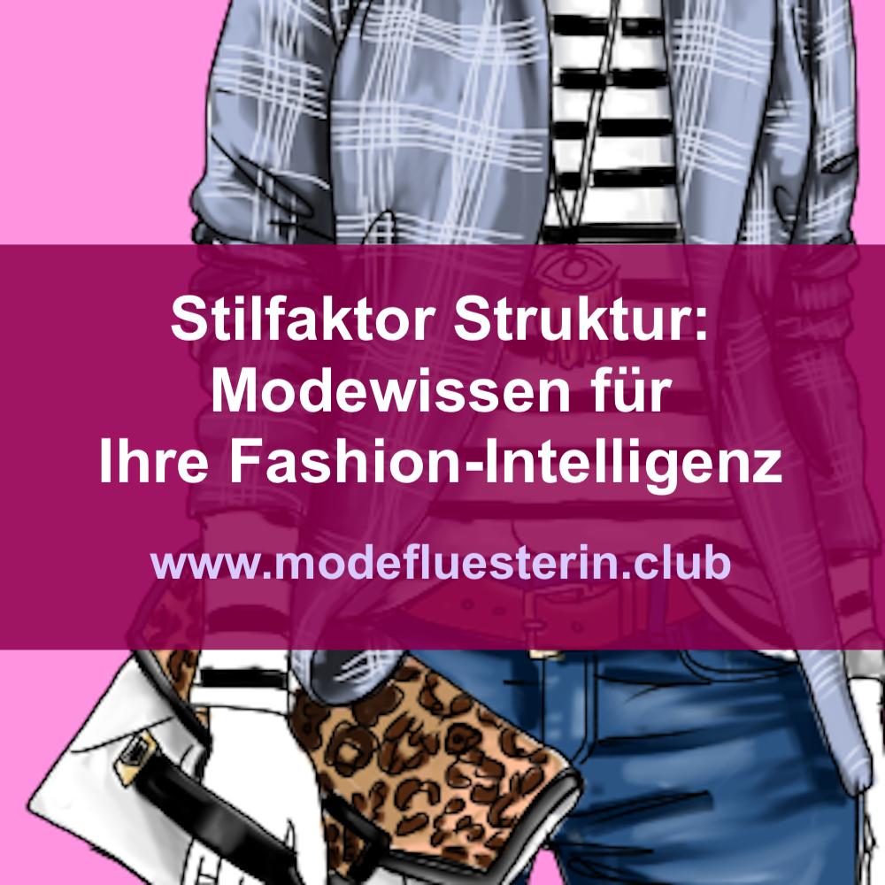 Stilfaktor Struktur Modewissen für Ihre Fashion-Intelligenz