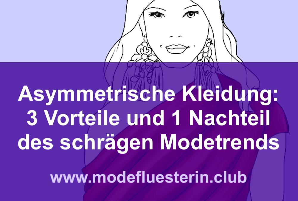 Asymmetrische Kleidung: 3 Vorteile und 1 Nachteil des schrägen Modetrends