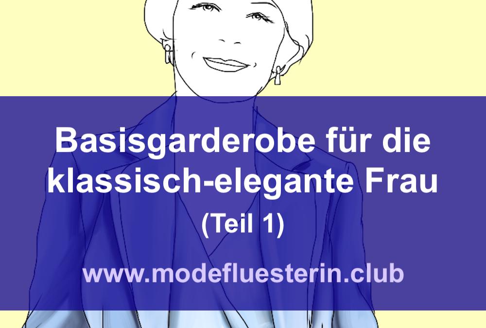 Basisgarderobe für die klassisch-elegante Frau: 50 Basics und ein Fallbeispiel