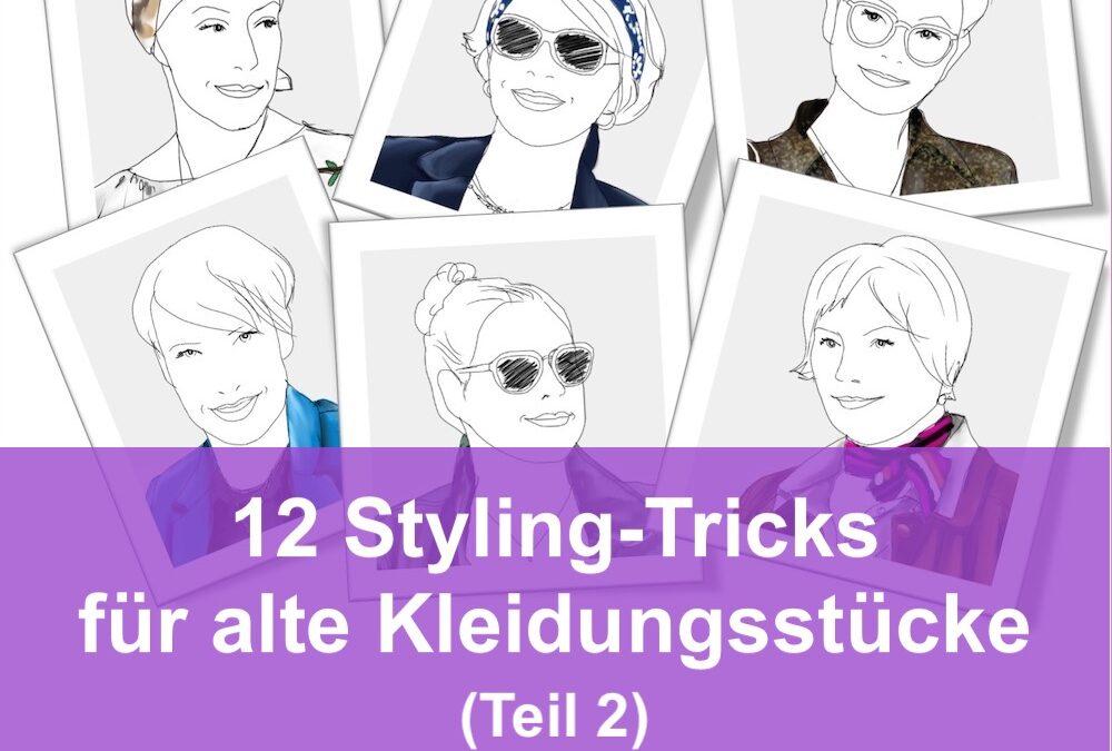 Wie Sie alte Kleidungsstücke trendy stylen: 12 Bloggerinnen zeigen, wie es funktioniert