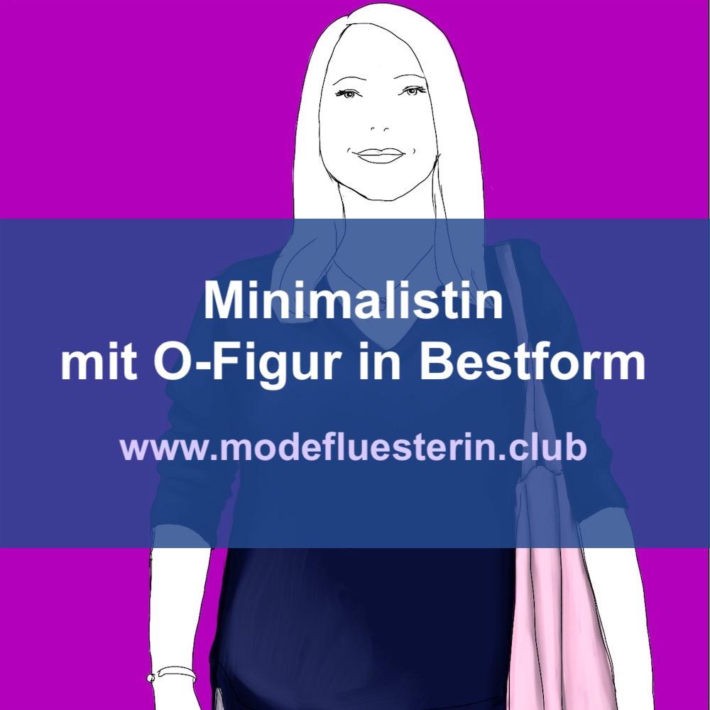 Minimalistin mit O-Figur in Bestform