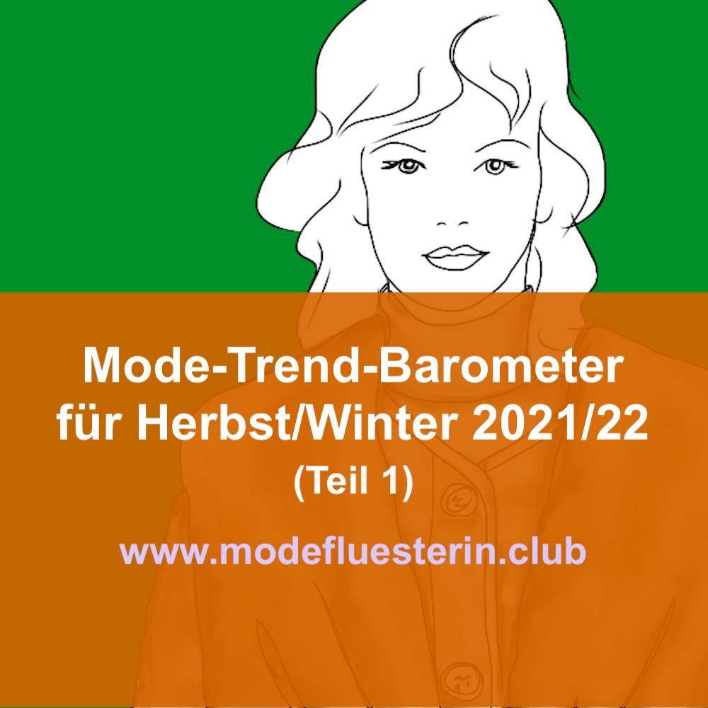 Modetrends für Herbst und Winter 2012/22 - Teil 1: Stilwelten