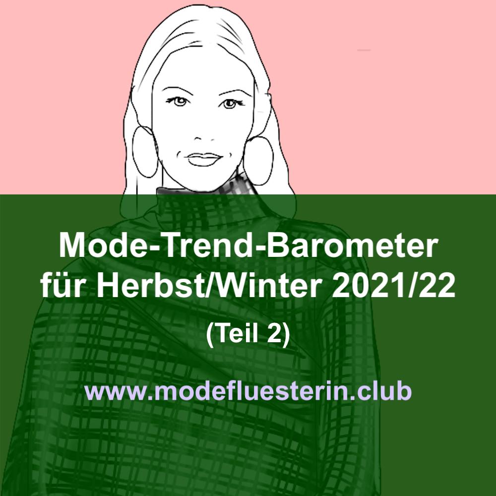 Modetrends für herbst und Winter 2012/22 - Teil 2