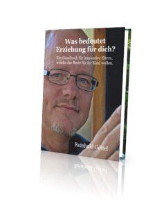 """Das Bild zeigt den Autor des Buches: """"Was bedeutet Kinder-Erziehung für dich?"""