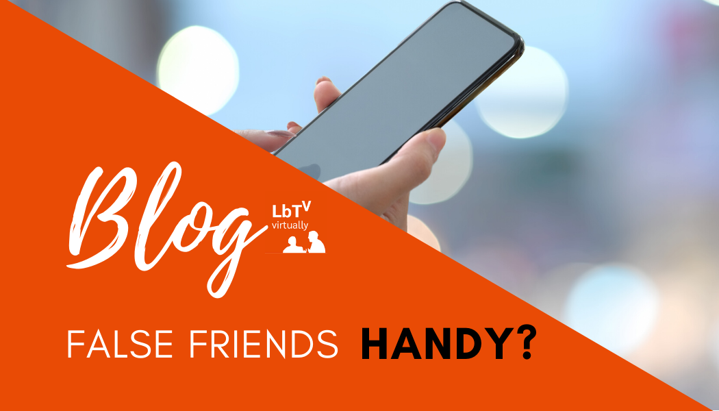 False Friends – Handy or Cell Phone?