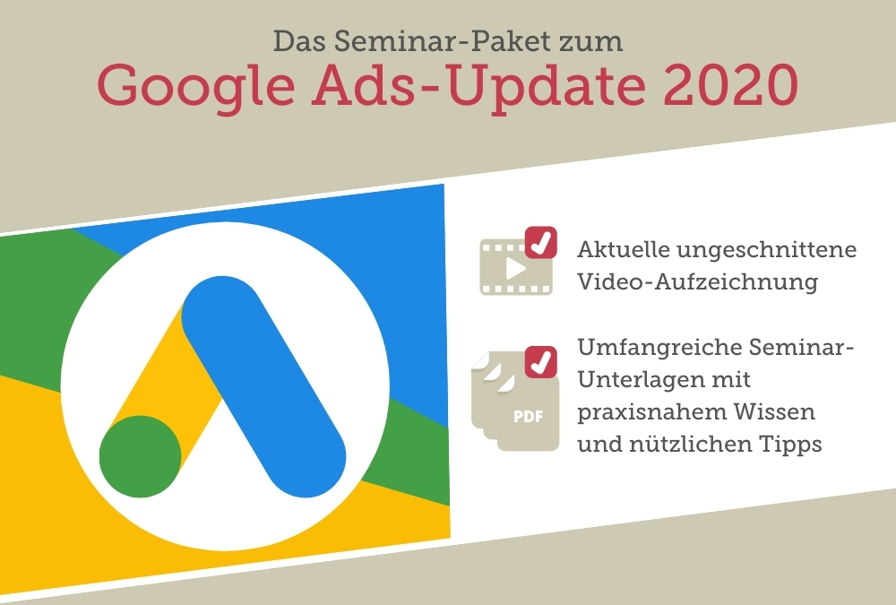Seminar-Paket: Google Ads-Update 2020