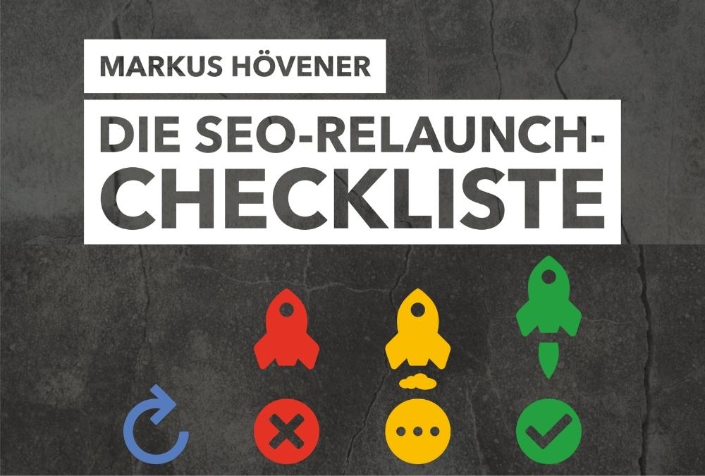 Die SEO-Relaunch-Checkliste