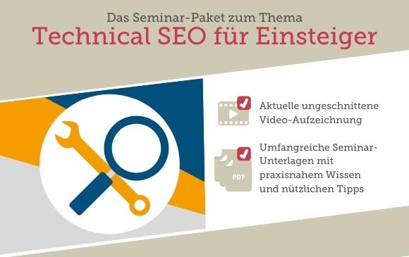 Seminar-Paket: Technical SEO für Einsteiger