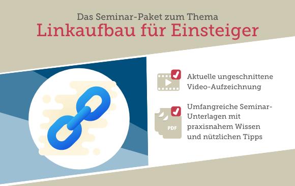 Seminar-Paket: Linkaufbau für Einsteiger