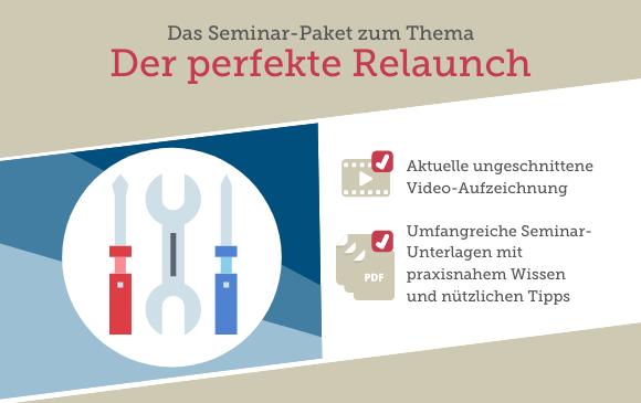 Seminar-Paket: Der perfekte Relaunch