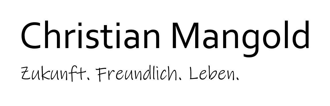 Christian Mangold  |  Zukunft. Freundlich. Leben
