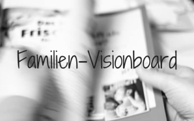 Visionboard Silvesterparty für die Familie (Familien-Visionboard)
