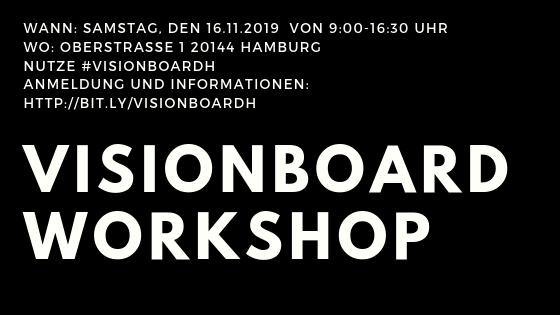 Gestalte deine Zukunft – der Visionboard Workshop in Hamburg #visionboardh