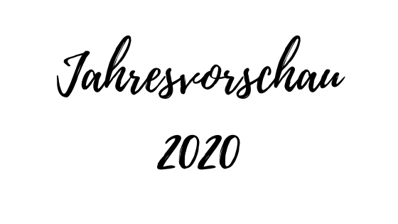 Jahresvorschau 2020 – Grenzen überwinden, Persönlich und im Business wachsen
