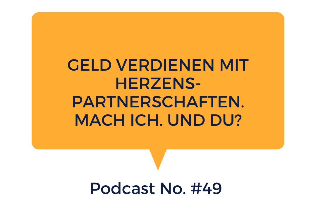 #49 Geld verdienen mit Partnern On- und Offline