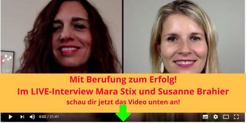 Interview zum Thema Berufung mit Susanne Brahier und Mara Stix