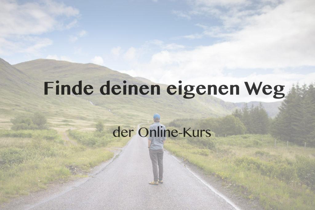 Link zum Online Kurs - Finde deinen eigenen Weg