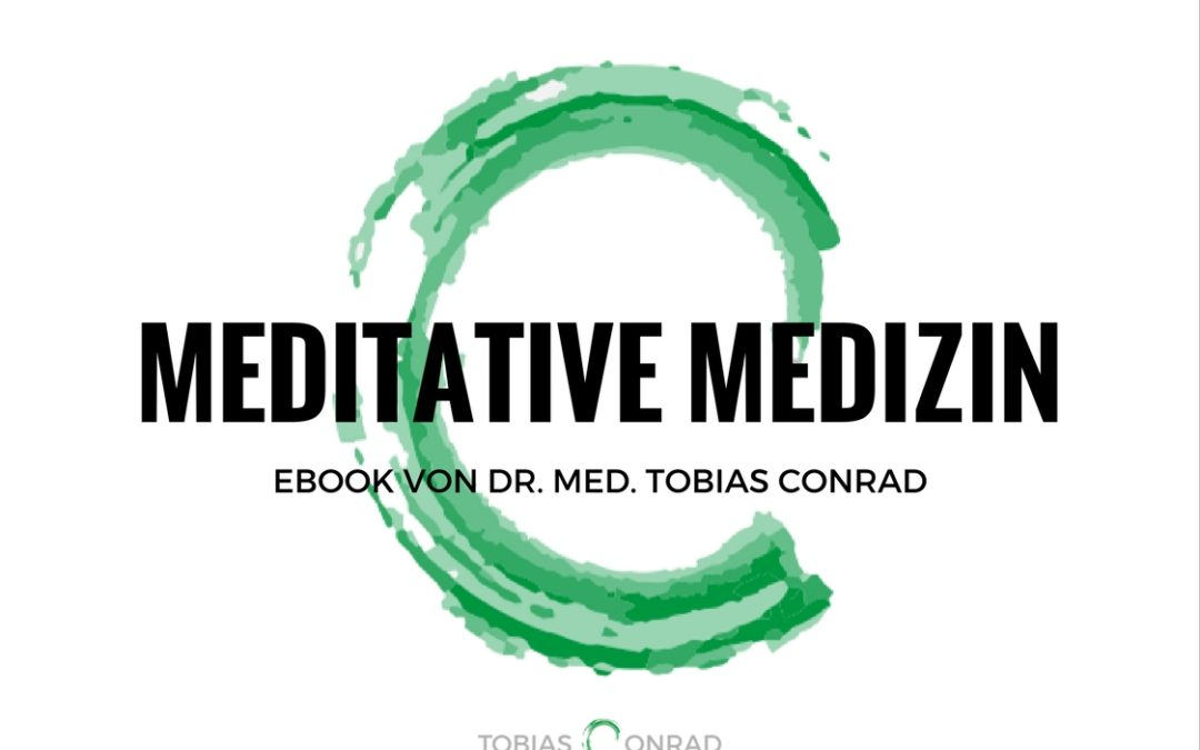Meditative Medizin – Das eBook