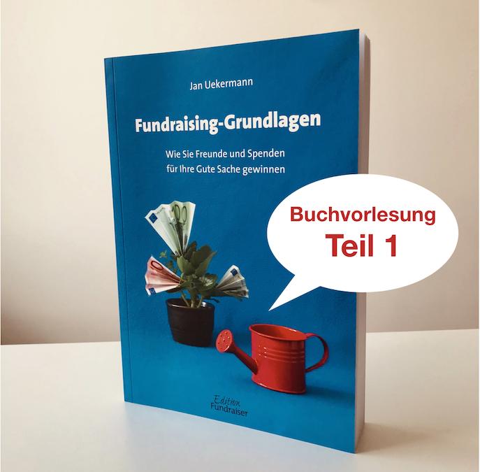 Folge 003 – Buchvorlesung «Fundraising-Grundlagen» (Teil 1)